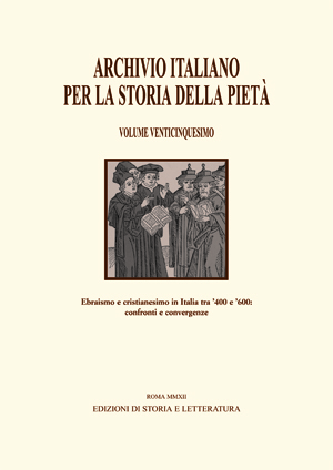Ebraismo e cristianesimo in Italia tra '400 e '600. Confronti e convergenze / Judaism and Christianity in Italy between 1400 and 1600: Comparisons and Convergences