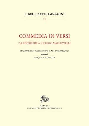 Commedia in versi da restituire a Niccolò Machiavelli