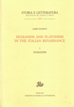 Humanism and Platonism in the Italian Renaissance. I