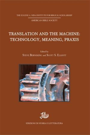 Translation and the Machine: Technology, Meaning, Praxis
