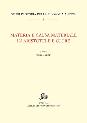 Materia e causa materiale in Aristotele e oltre