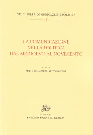copertina di La comunicazione nella politica dal Medioevo al Novecento
