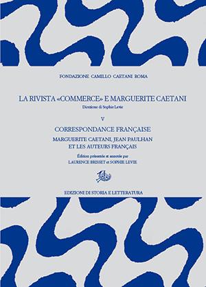copertina di La rivista «Commerce» e Marguerite Caetani. V.