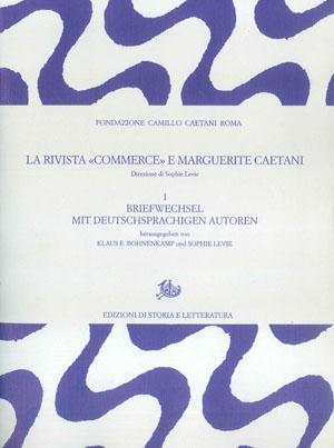copertina di La rivista «Commerce» e Marguerite Caetani. I.