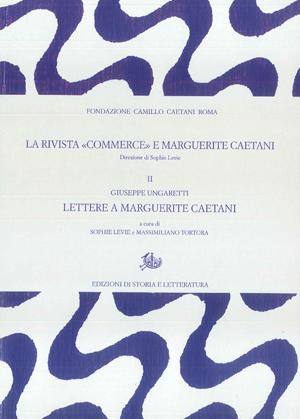 copertina di La rivista «Commerce» e Marguerite Caetani. II.
