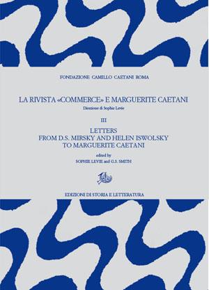 copertina di La rivista «Commerce» e Marguerite Caetani. III