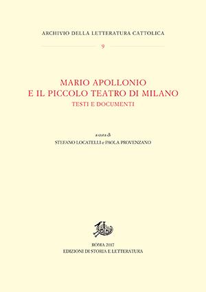 copertina di Mario Apollonio e il Piccolo Teatro di Milano