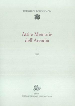 copertina di Atti e Memorie dell'Arcadia, 1 (2012)