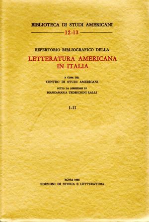 copertina di Repertorio bibliografico della letteratura americana in Italia, vol. I-II