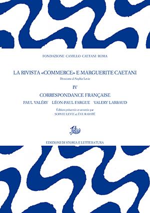 copertina di La rivista «Commerce» e Marguerite Caetani. IV.