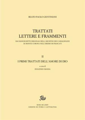 copertina di Trattati lettere e frammenti dai manoscritti originali dell'Archivio dei Camaldolesi di Monte Corona nell'Eremo di Frascati, vol. II