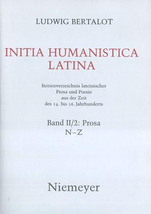 copertina di Initia Humanistica latina. Initienverzeichnis lateinischer Prosa und Poesie aus der Zeit des 14. bis 16. Jahrunderts. II/2