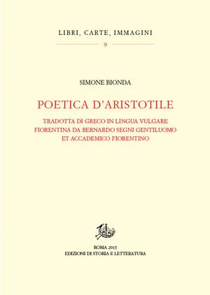 copertina di Poetica d'Aristotile tradotta di greco in lingua vulgare fiorentina da Bernardo Segni gentiluomo et accademico fiorentino