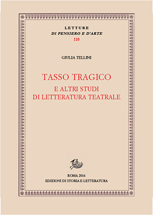 copertina di Tasso tragico e altri studi di letteratura teatrale