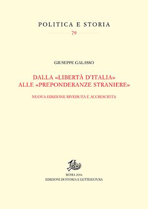 copertina di Dalla «libertà d'Italia» alle «preponderanze straniere»