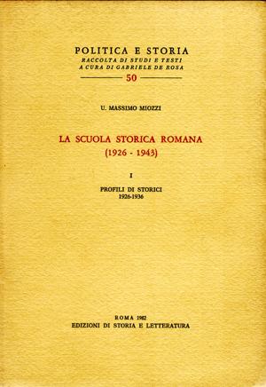 copertina di Scuola storica romana (1926-1943), I