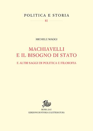 copertina di Machiavelli e il bisogno di Stato