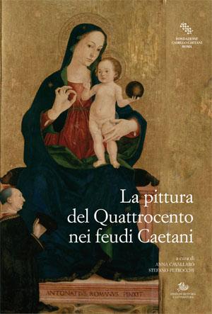 copertina di La pittura del Quattrocento nei feudi Caetani