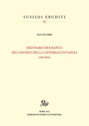 copertina di Dizionario biografico dei canonici della cattedrale di Napoli (1900-2000)