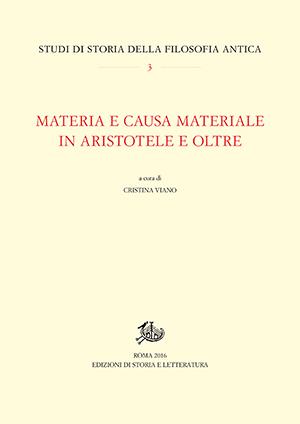 copertina di Materia e causa materiale in Aristotele e oltre