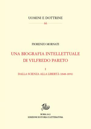 copertina di Una biografia intellettuale di Vilfredo Pareto. I