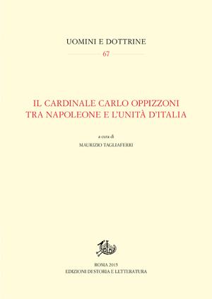 copertina di Il cardinale Carlo Oppizzoni tra Napoleone e l'Unità d'Italia
