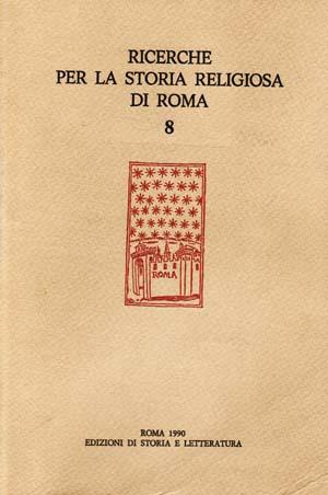 copertina di Ricerche per la storia religiosa di Roma 8