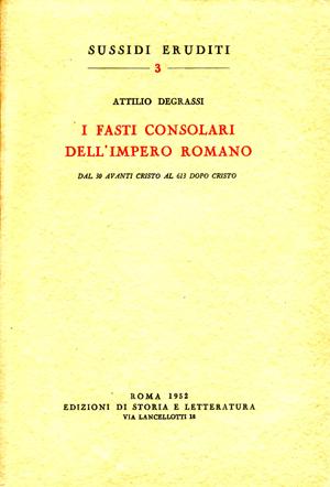 copertina di I Fasti consolari dell'Impero Romano dal 30 avanti Cristo al 613 dopo Cristo