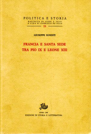 copertina di Francia e Santa Sede tra Pio IX e Leone XIII