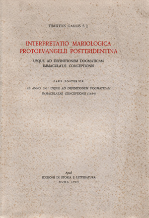 copertina di Interpretatio mariologica protoevangelii posttridentina usque ad definitionem dogmaticam immaculatae conceptionis