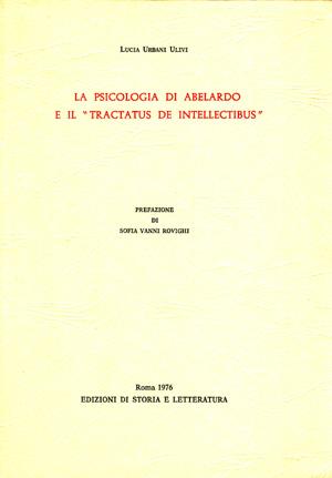 copertina di La psicologia di Abelardo e il «Tractatus de intellectibus»