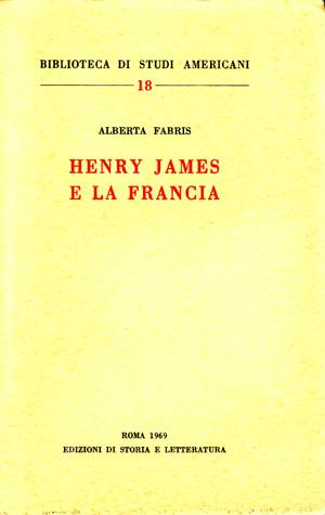 copertina di Henry James e la Francia