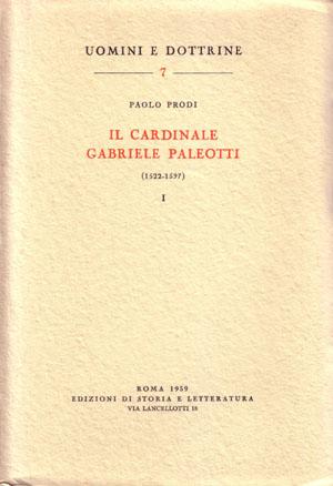 copertina di Il Cardinale Gabriele Paleotti (1522-1597)