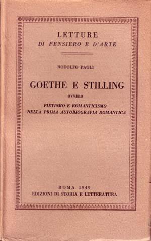 copertina di Goethe e Stilling, ovvero pietismo e romanticismo nella prima autobiografia romantica