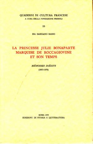 copertina di La princesse Julie Bonaparte marquise de Roccagiovine et son temps