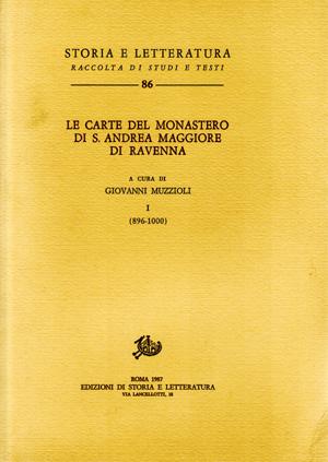 copertina di Le carte del Monastero di S. Andrea Maggiore di Ravenna