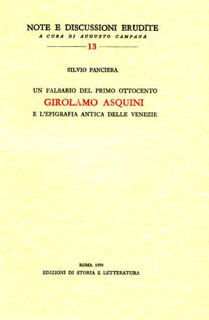 copertina di Un falsario del primo Ottocento: Girolamo Asquini e l'epigrafia antica delle Venezie
