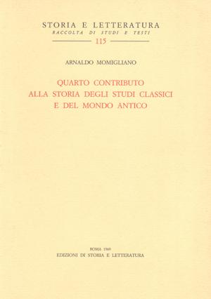 copertina di Quarto contributo alla storia degli studi classici e del mondo antico