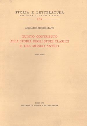 copertina di Quinto contributo alla storia degli studi classici e del mondo antico