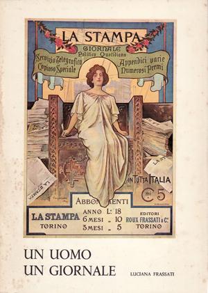 copertina di Un uomo, un giornale: Alfredo Frassati, vol. I