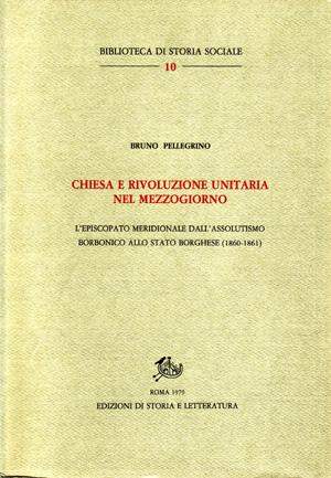 copertina di Chiesa e rivoluzione unitaria nel Mezzogiorno