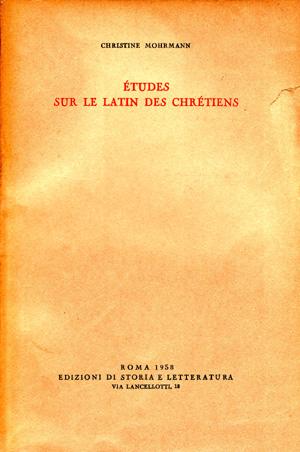 copertina di Études sur le latin des chrétiens. I