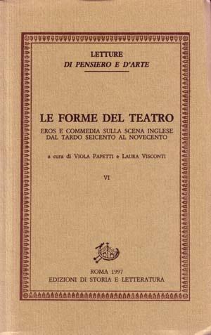 copertina di Le forme del teatro. VI