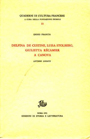 copertina di Delfina de Custine, Luisa Stolberg, Giulietta Récamier a Canova