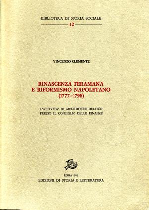 copertina di Rinascenza teramana e riformismo napoletano (1777-1798)