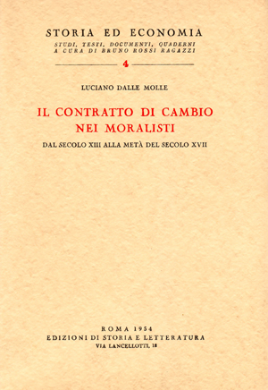 copertina di Il contratto di cambio nei moralisti dal secolo XIII alla metà del secolo XVII