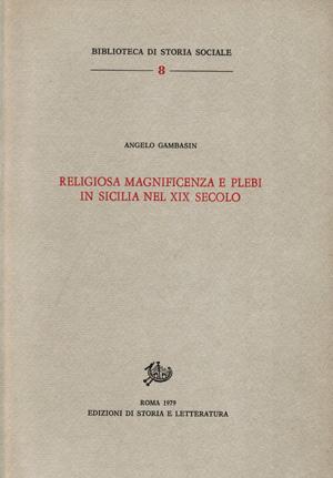 copertina di Religiosa magnificenza e plebi in Sicilia nel XIX secolo
