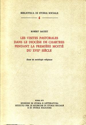 copertina di Les visites pastorales dans le diocèse de Chartres pendant la première moitié du XVIIe siècle