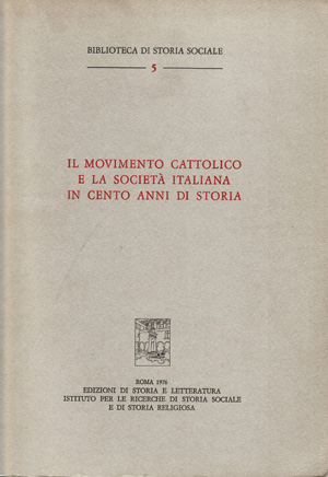 copertina di Il Movimento cattolico e la società italiana in cento anni di storia