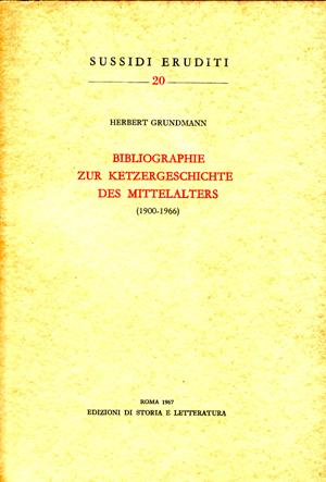 copertina di Bibliographie zur Ketzergeschichte des Mittelalters (1900-1966)
